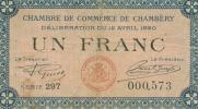 1 Billet  Chambre Des Commerces 1 Franc Chambéry Savoie  1920 Série 297  VOIR LE SCAN - Chambre De Commerce