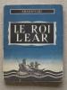 Shakespeare Le Roi LEAR Le Fleuve étincelant 1947 Trad: M. Guizot.  Voir Photos. - Théâtre
