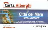 *CARTA ALBERGHI 1° Tipo: CITTA' DEL MARE - Cod. 293* - Usata - Sin Clasificación