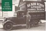 BRUXELLES -REPRODUCTION -AU BON REPOS-literies-lustrerie-camion De Livraison-Gabriel Dekock - Ambachten