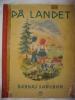 Chansons Enfantines En Norvégien (Barnas Sangbok) - På Landet (Dans La Campagne) - Langues Scandinaves