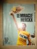 LE MIRACLE MERCKX -  MOUSTIQUE BONNE SOIREE ET SPIROU - Livres, BD, Revues