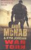 ANDY McNAB & KYM JORDAN WAR TORN MODERN BATTLES AREN'T ONLY FOUGHT ON THE FRONTLINE 528 PAGES CORGI BOOKS 2011 - Armée/ Guerre