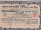 Cie Franco-Polonaise De Chemins De Fer, Obligation De 1000 Frs 6.1/2% Au Porteur ( Silésie-Baltique ) - Railway & Tramway