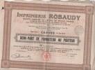 Imprimerie Robaudy, Demi-Part De Fondateur Au Porteur - Actions & Titres