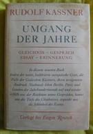 Umgang Der Jahre – Gleichnis – Gespräch –Essay – Erinnerung – Rudolf Kassner - Autographed