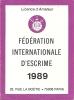 Fédération Internationale D´Escrime - Licence D´Amateur - 1989 - Fencing