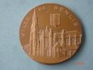 Médaille De La Ville De Senlis Poids 170 Grs ,diam 7 Cms ,signée Leognany - Otros