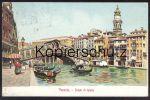 ALTE POSTKARTE CARTOLINA VENEDIG 1907 VENEZIA PONTE DI RIALTO F. Gobbato Venise Venice Gondoliere Gondolier - Venezia (Venice)