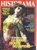 HISTORAMA Histoire N° 21  Guerre Espions Mata Hari , 300 Eme Anniversaire Versailles Louis XIV , Les Dalton , Cafés Seco - Histoire