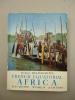 Hachette World Albums - Robert Delavignette - FRENCH EQUATORIAL AFRICA - 1957- Photos : Huet, Macho, Ichac. - Esplorazioni/Viaggi