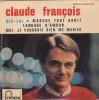 CLAUDE FRANCOIS . DIS LUI / LANGAGE D'AMOUR / MARCHE TOUT DROIT / MOI JE VOUDRAIS BIEN ME MARIER - Vinyl Records
