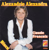 CLAUDE FRANCOIS . ALEXANDRIE ALEXANDRA / EVE - Vinyl Records