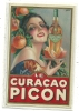 CARTE PUBLICITAIRE  C AMPS ILLUSTRATEUR  LE CURACAO  PICON  FEMME   FRUITS ET BOUTEILLE - Publicidad