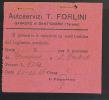 Garuffo Di Sant Omero ( Teramo) Biglietto Sostitutivo  Autoservizi T.FORLINI Biglietto Bus  Del 1946 - Bus