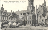 La Grande Guerre 1914-17 - En Belgique - FURNES - Sur La Place De L´Hôtel De Ville - Autos Mitrailleuses Prêtes à Partir - Guerra 1914-18