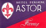 Etiquette Hotel Italie Astor Pensione Firenze Florence - Etiquettes D'hotels