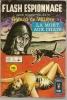 FLASH ESPIONNAGE  N° 66  - ARTIMA 1975  -  GERARD DE VILLIERS - Arédit & Artima