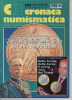 "Lib019-7 Rivista Mensile ""Cronaca Numismatica"" Monete, Cartamoneta, Medaglie, Titoli Antichi | N.132 Agosto 2001 - Italiano"
