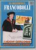 """Lib020-2 Rivista Mensile Filatelia  """"il Collezionista Francobolli""""   7/8 Luglio Agosto 2001 - Italiano"""
