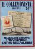 """Lib020-3 Rivista Mensile Filatelia  """"il Collezionista Francobolli""""   7/8 Luglio Agosto 1998 - Italiano"""