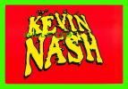 SPORTS, WRESTLING - LUTTE - CATCH - KEVIN NASH - WCW/NWO - 1998 SUPERSTARS - No 43 - - Lutte
