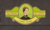 Bagues De Cigares / ESPAGNE (Canaries)  ALVARO FILIPINA WELSER - Autrichienne 1527/1580 - Cigar Bands
