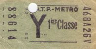 Ticket RATP - METRO , Y , 1 ére Classe - Métro
