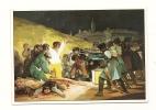 Cp, Peintures Et Tableaux, Francisco De Goya Y Lucientes - Le 3 Mai 1808 -Texte Au Verso - Pittura & Quadri