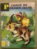 Conte Du Poussin Jaune Gai Pierrot 1974 L.Lagarde.Bias N°59. V. Photos. - Boeken, Tijdschriften, Stripverhalen