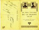 - Carte Feuillet - Les Deux Victoires De La Marne - 1914-1918 - Les Foyers Du Soldat - Union Franco-Américaine - - Guerra 1914-18