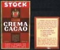 Italia 2 Vecchie Etichette StocK Da Bottiglia Crema Cacao Originali Con Matricola Dietro Cm. 6,5 X 11,00 E Cm. 5,7x7,00 - Etichette