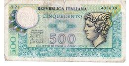 ITALIA 500 LIRE, 1974/1979, P-94, Vedi Foto - [ 1] …-1946 : Royaume