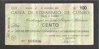 ITALIA MINIASSEGNO 100 LIRE 1976 CASSA DI RISPARMIO DI CUNEO  BANCONOTA CIRCOLATA - [ 2] 1946-… : Republiek