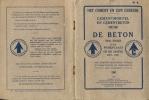 Techniek - Cement En Gebruik - Beton En Gebruik  + Tekeningen 1928 - Pratique