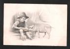 Enfant Avec Cochon. Il Lui Donne à Manger... Des Pièces D´or! Très Belle Et Ancienne Carte. Voyagée. 2 Scans. - Monnaies (représentations)