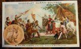 CHROMO CHOCOLAT GUERIN-BOUTRON PHILIPPE-AUGUSTE VICTOIRE DE BOUVINES 1214 - Guerin Boutron