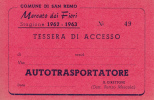 TESSERA DEL 1962-1963 SANREMO MERCATO DEI FIORI-AUTOTRASPORTATORE FORMATO 11 X 7,50 BIFACCIALE - Vieux Papiers