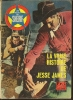 "LES RECITS DU SHERIF  N° 1 - 1966  "" LA VRAIE HISTOIRE DE JESSE JAMES "" Robert WAGNER / Jeffrey HUNTER - Kino"