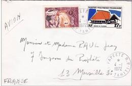 POLYNESIE - 1972 - ENVELOPPE Par AVION De PAPEETE (TAHITI) Pour MARSEILLE - Polynésie Française
