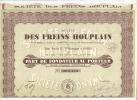 Societe DES FREINS HOUPLAIN   Part De Fondateur Au Porteur  Sans Valeur Nominale  21 Juillet 1931 - Shareholdings