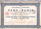 FONDERIES Et ATELIERS De NORD-PARIS  Action De 250F Au Porteur Entierement Liberee LA COURNEUVE Le 15 Mai 1922 - Actions & Titres