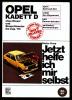 Reparatur-Band  Opel Kadett D Ohne Diesel Und Einspritzmotor Bis August 1984  -  Jetzt Helfe Ich Mir Selbst Band 89 - Shop-Manuals