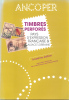 ANCOPER TIMBRES FERFORES PAYS D'EXPRESSION FRANCAISE & ALSACE LORRAINE TROISIEME EDITION 106 PAGES TBE NEUVE NEW NUEVO - Frankrijk
