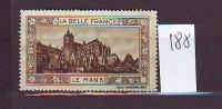 FRANCE. TIMBRE. CINDERELLA. VIGNETTE. BELLE FRANCE. PARIS.............LE MANS - Erinnophilie