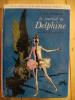 L'AGE HEUREUX LE JOURNAL DE DELPHINE Par ODETTE JOYEUX - Bibliothèque Rose - 1970 - Illustrations De DANIEL BILLON - Bibliotheque Rose