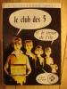 LE CLUB DES 5 CINQ ET LE TRESOR DE L´ ILE Par ENID BLYTON - Bibliothèque Rose - 1973 - Illustrations De JEANNE HIVES - Bibliothèque Rose