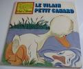 Le Vilain Petit Canard (édition Hachette) - Collection : Le Monde Enchanté De Walt Disney-1979 - Livres, BD, Revues