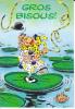 Marsupilami Et Le Clown Noé Sur Un Nénuphar. Gros Bisous - Fumetti