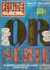 """FLUIDE GLACIAL  N° Spécial été 1993 """" OR """" -    Couverture  ? - Fluide Glacial"""